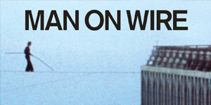 FILM: Man on a Wire