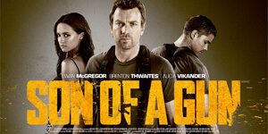 FILM: Son of a gun