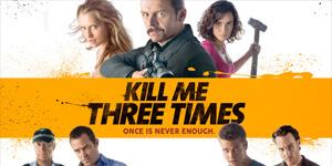 FILM: Kill me 3 times